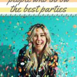Secrets of Throwing Awesome Parties That Guests Love Pinterest Pins