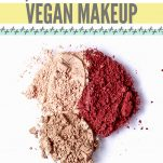 Brands That Will Make You Want to Switch to Vegan Makeup Pinterest Pin