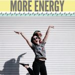 Easy Changes That Will Give You More Energy Pinterest Pin