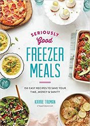 Make ahead and freezer meals cookbook