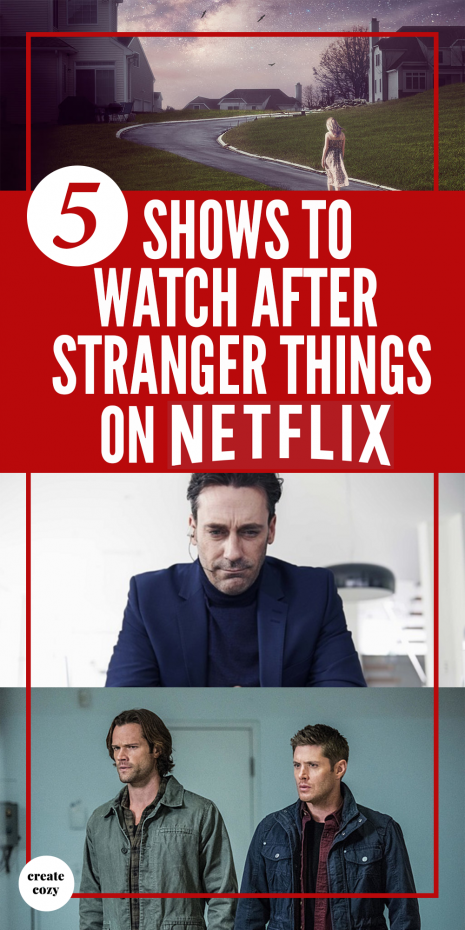 Just finished Stranger Things season 2 on Netflix and suffering from a bad case of binge-watch withdrawal? Fill the void with Supernatural, Black Mirror, the OA and....