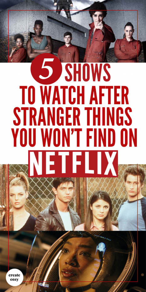 The best shows to entertain while you wait for the next season of Stranger Things that aren't on Netflix!